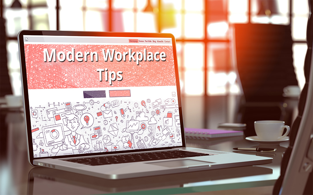 4 modern workplace tips which can help your company grow your employee/customer experience