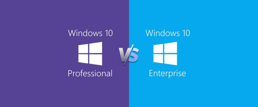 windows 10 pro vs  enterprise  u2013 what u0026 39 s the difference