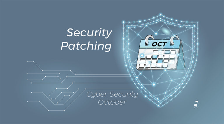 Cyber Security October - Security Patching