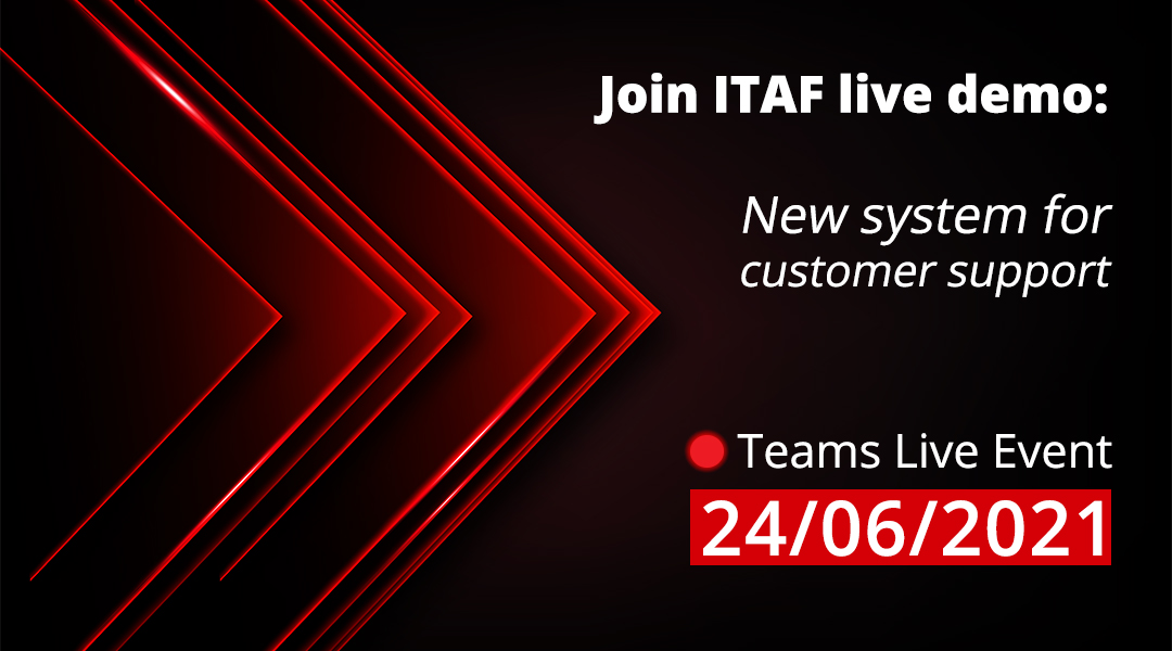 Join ITAF live demo: New system for customer support
